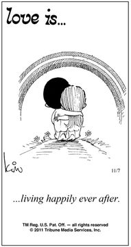 """Love is... is the name of a comic strip created n the late 1960s.. The strip was first published in 1970, under the pen name """"Kim""""Amor Es, Quotes, Is Cartoons, Living Happily, Happily Ever After, Love Is, Kim Casali, Comics Strips, Comic Strips"""