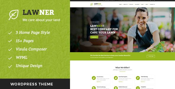 Lawner - Gardening and Landscaping WordPress theme . Lawner– Gardening and Landscaping WordPress Theme is designed specially for Gardening, Landscaping Companies, Lawn Services, Agriculture, Landscape Architects and all type of Gardners Business and those who offer Gardener related services. Garden Care Theme has beautifull and unique design that
