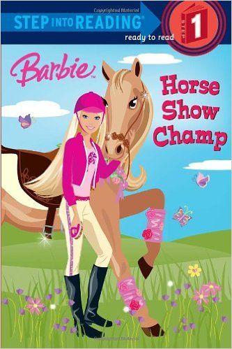 Amazon.com: Barbie: Horse Show Champ (Step into Reading) (9780375847011): Jessie Parker, Karen Wolcott: Books