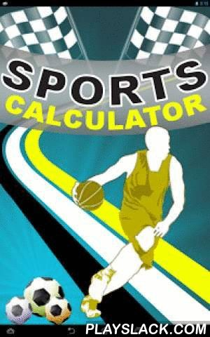 Sports Calculator  Android App - playslack.com , Sports Calculator is a fully featured calculator which provides calculation in the area of sports. Calculate & track baseball stats, basketball, Football and ice hockey stats and duckworth lewis calculation.