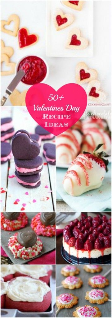 50+ Valentines Day Recipe Ideas