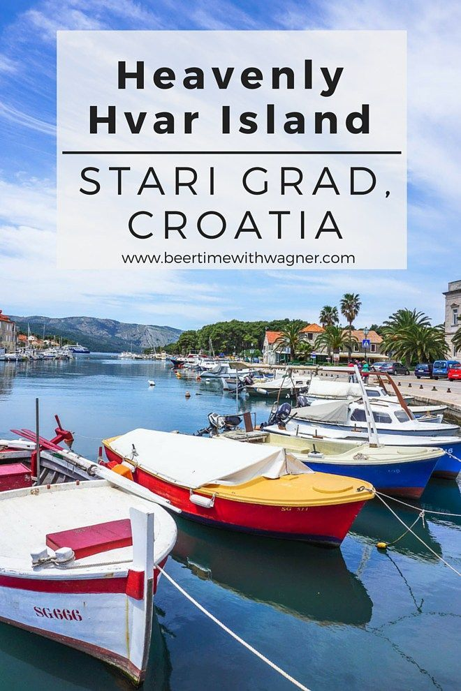Two hours off the coast of Croatia is the heavenly island of Hvar. The town of Stari Grad is one of the oldest cities in all of Europe and a quaint, peaceful town amidst life's chaos.