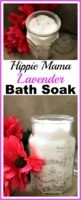 Hippie Mama Lavender Bath Soak- This homemade lavender bath soak only takes a few ingredients, but it can make any bath so luxurious. It's a great way to relax after a long day! | homemade bath soak, DIY beauty products, DIY gift idea, homemade gift idea, handmade gift idea, essential oils, relaxing, spa