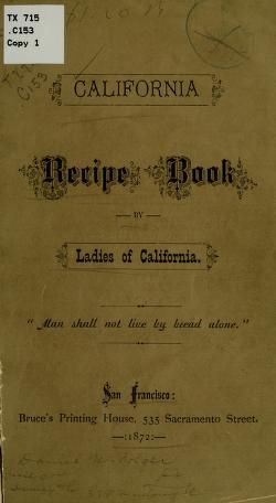 1872 | California Recipe Book | Compiled by Ladies of The First Congregational Church of California