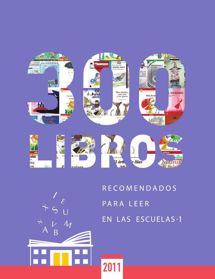 300 LIBROS  RECOMENDADOS PARA LEER EN LAS ESCUELAS