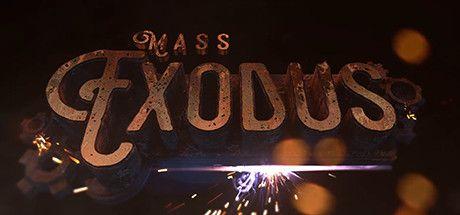 Mass Exodus - New on Steam - HTC Vive Oculus Rift & OSVR