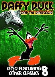 Daffy Duck and the Dinosaur | Daffy is as googy as ever in this rare collection of daffy...