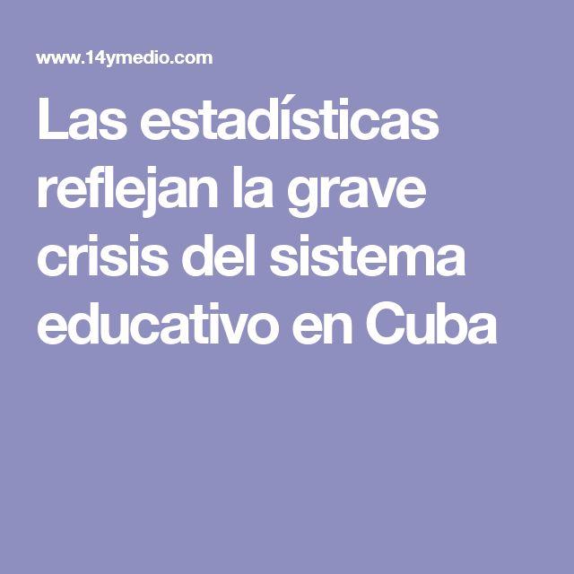 Las estadísticas reflejan la grave crisis del sistema educativo en Cuba