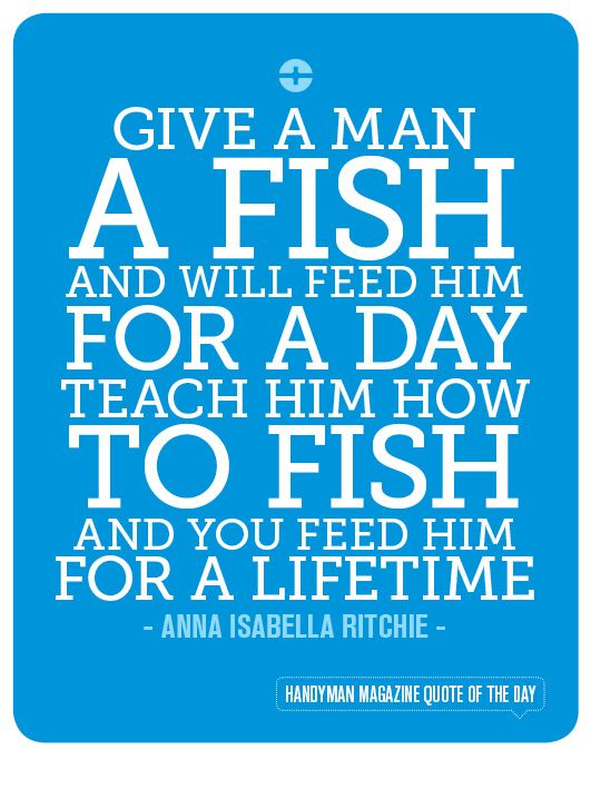 34 best diy tips and ideas images on pinterest handyman for Teach a man to fish bible verse
