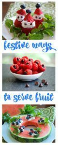 You'll love these festive ways to serve fruit at your next Christmas party or other holiday event!