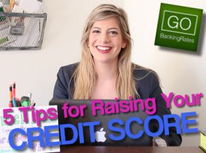 VIDEO: 5 Quick Ways to Raise Your Credit Score