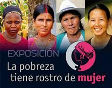 POBREZA, MUJER. El 70% de las personas que viven en pobreza extrema son mujeres. Además, aún existen claras diferencias de éstas con respecto a los hombres en el acceso a servicios y derechos básicos como la educación, la sanidad o la planificación familiar.