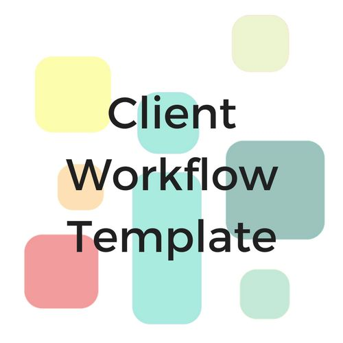 The Bookkeeping Client Workflow Template I use day to day in my bookkeeping & tax business. The missing piece to make your business start-up EASY & FAST!