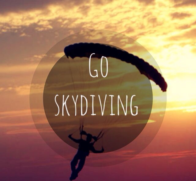 I've always wanted to go skydiving! maybe one day