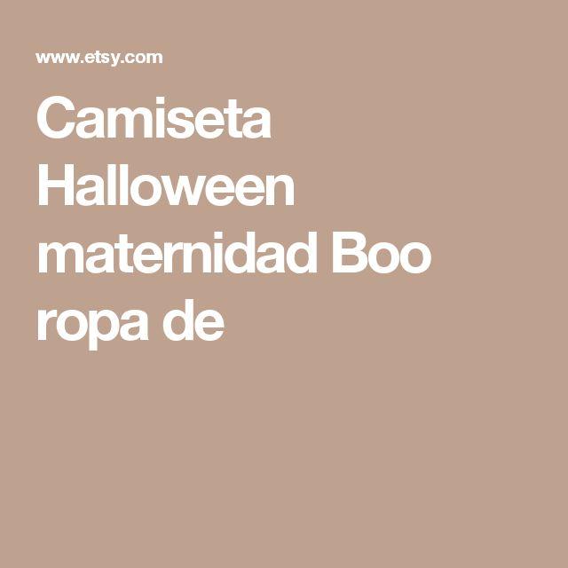 Camiseta Halloween maternidad Boo ropa de