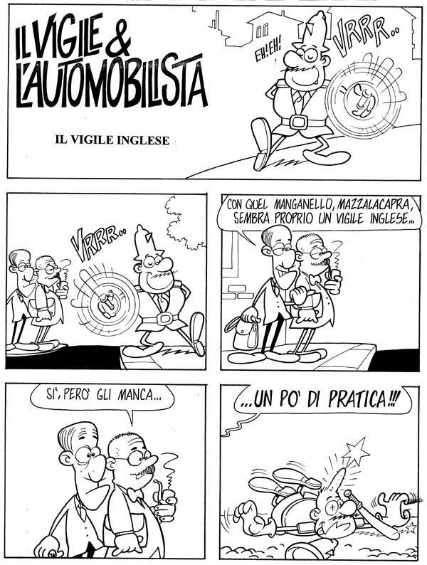 Il Vigile all'inglese... #IoSeguoItalianComics #Satira #Politica #Comics #Humor #Umorismo #Italy #Vigile #IlVigile&L'automobilista