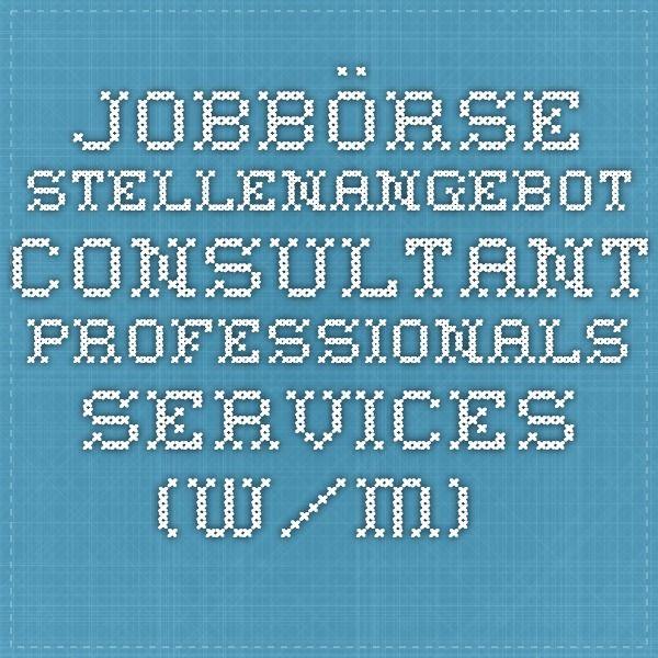 JOBBÖRSE - Stellenangebot - Consultant Professionals Services (w/m) (Informatiker/in (geprüft))