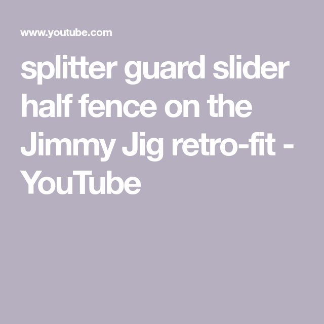 splitter guard slider half fence on the Jimmy Jig retro-fit - YouTube