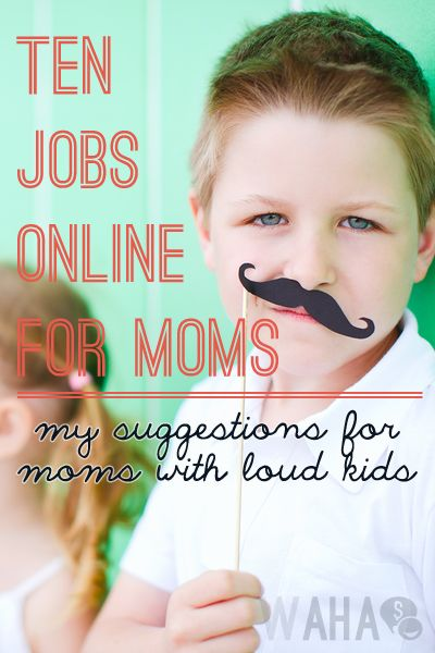 10 Work at Home Job Ideas for Moms