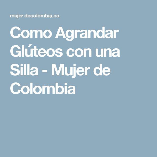 Como Agrandar Glúteos con una Silla  - Mujer de Colombia