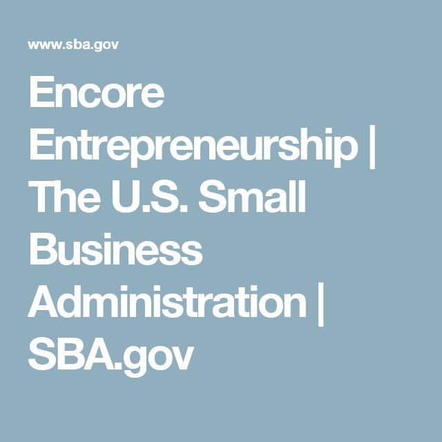 Encore Entrepreneurship | The U.S. Small Business Administration | SBA.gov