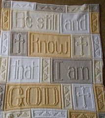 """Another design in a series of bible blanket patterns, the blanket when finished reads, """"Be still and know that I am GOD."""" Wrap yourself or someone you love in the warmth of God's love."""