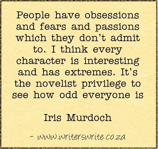 How odd everyone is - Iris Murdoch