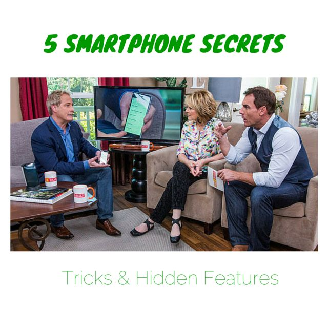 5 Smartphone Secrets: Tricks & Hidden Features http://www.cyberguy.com/5-smartphone-secrets-tricks-hidden-features/ ‪#‎ios8‬ ‪#‎iphone‬ ‪#‎android‬ ‪#‎batterylife‬ ‪#‎photos‬ @homeandfamilytv
