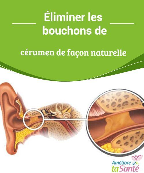 Éliminer les bouchons de cérumen de façon naturelle Vous souffrez souvent de bouchons de cérumen aux oreilles ? Venez découvrir nos astuces simples et naturelles pour vous en débarrasser !