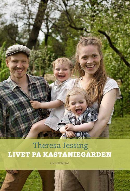 Livet på Kastaniegården af Theresa Maria Jessing