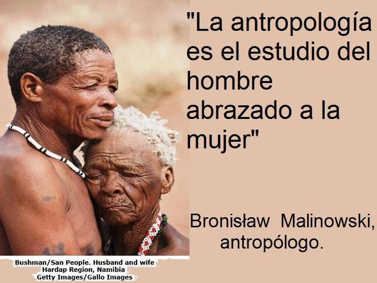 La antropología es el estudio del hombre abrazado a la mujer