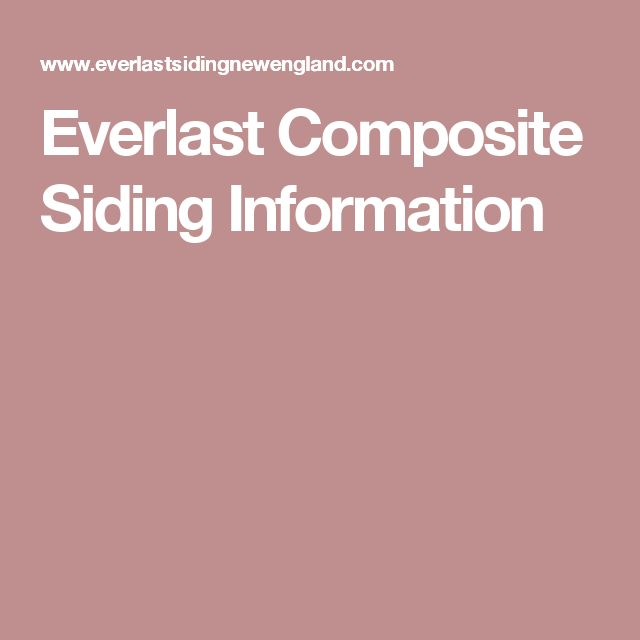 Everlast Composite Siding Information