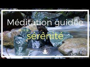 Méditation guidée vers la sérénité - Cédric Michel - YouTube