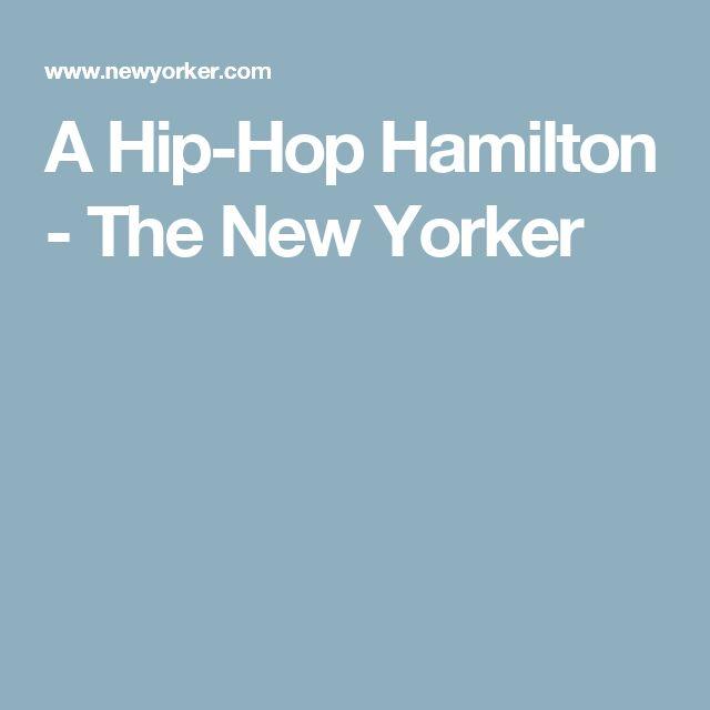 A Hip-Hop Hamilton - The New Yorker