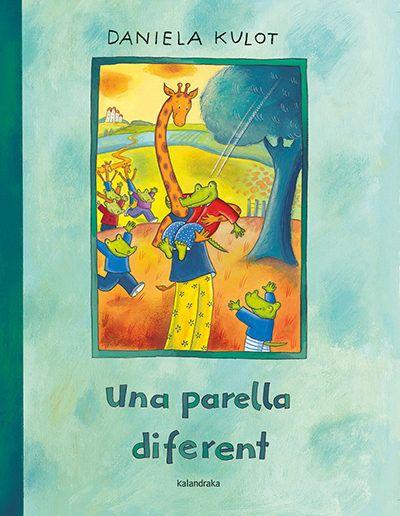 Una parella diferent / Daniela Kulot