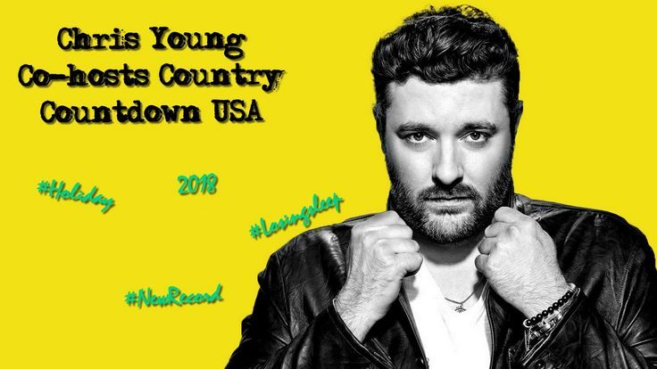 Chris Young co-hosts CMT Country Countdown USA (January 27-28, 2018)