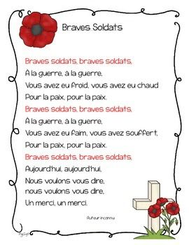 Remembrance Day poem in French ~ Braves Soldats. Recite this poem with your class or send it home to practice for Remembrance Day. You could post it in your classroom as well. Both color and black and white copies are included.If you know the author of this poem, please let me know so that I can add it!You may also like my Remembrance Day Craft