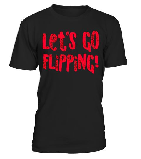 "# Let's Go Flipping Gymnastics Shirt for Gymnast Pink .  Special Offer, not available in shops      Comes in a variety of styles and colours      Buy yours now before it is too late!      Secured payment via Visa / Mastercard / Amex / PayPal      How to place an order            Choose the model from the drop-down menu      Click on ""Buy it now""      Choose the size and the quantity      Add your delivery address and bank details      And that's it!      Tags: This gymnastics shirt is for…"