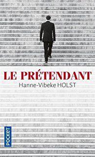 Critiques, citations, extraits de Le Prétendant de Hanne-Vibeke Holst.   Hanne-Vibeke Holst est une ancienne journaliste politique danoise do...