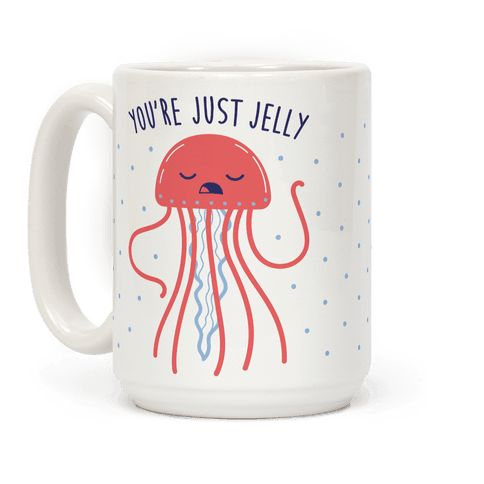 "You're Just Jelly - Forget all the haters with this sassy design featuring the text ""You're Just Jelly"" with an illustration of a sassy jellyfish! Perfect for feeling sassy, animal puns, animal jokes, jellyfish gifts, jealous jokes, jealous quotes, and showing off your confidence!"