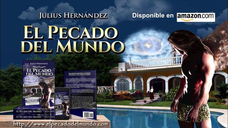 El Pecado del Mundo - Julius Hernández - Book trailer