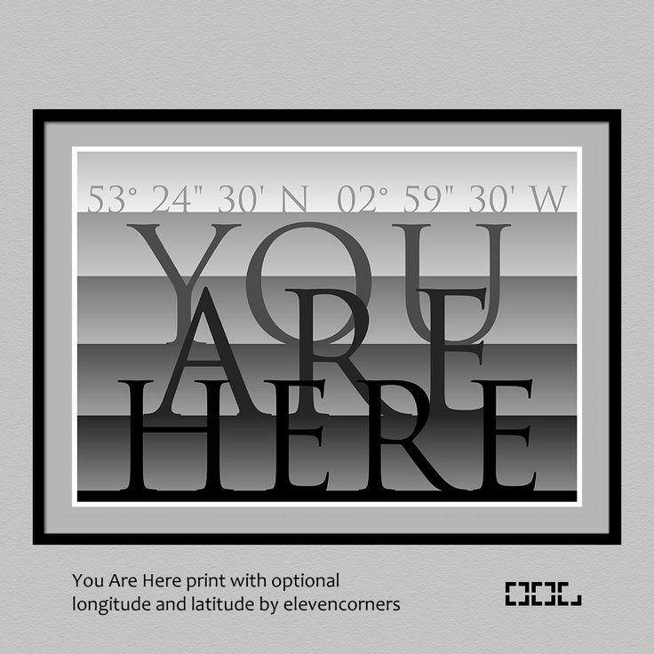 You Are Here print | custom GPS coordinates print | housewarming | new home gift | personalized longitude latitude poster | travel print by elevencorners on Etsy #elevencorners