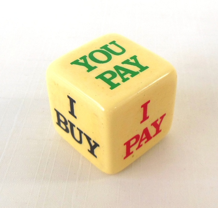 I Buy / You Buy Die - Pub Bar Pay Stocking Stuffer Dice.