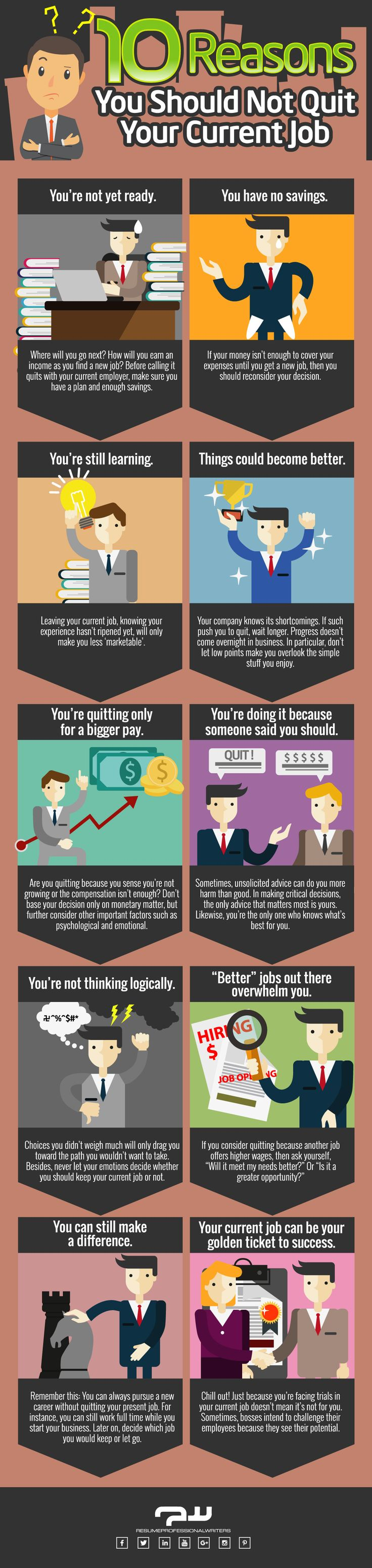10 Reasons You Should Not Quit Your