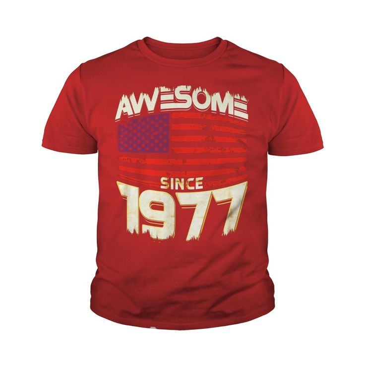 Awesome Since 1977 American Flag 40th Birthday 40 Years Old #gift #ideas #Popular #Everything #Videos #Shop #Animals #pets #Architecture #Art #Cars #motorcycles #Celebrities #DIY #crafts #Design #Education #Entertainment #Food #drink #Gardening #Geek #Hair #beauty #Health #fitness #History #Holidays #events #Home decor #Humor #Illustrations #posters #Kids #parenting #Men #Outdoors #Photography #Products #Quotes #Science #nature #Sports #Tattoos #Technology #Travel #Weddings #Women