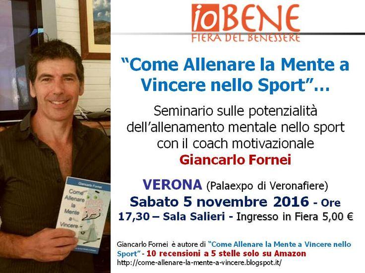 Vincere con la mente - A Verona il seminario sull'Allenamento Mentale nello Sport del coach motivazionale Giancarlo Fornei (5 novembre 2016)!