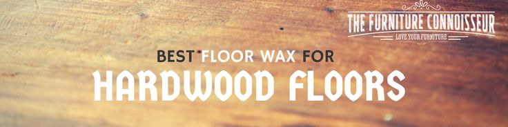 [Show Table Of Contents]Waxing a Hardwood FloorThings to keep in mind before buying a hardwood floor waxBest hardwood floor waxesWhat not to do when waxing hardwood floorsPaste Wax for Wooden FloorsApplying Paste Wax to Natural Wood FlooringLiquid Floor Wax vs Paste Wax for Wooden Flooring5 Simple Steps to Waxing and Buffing You Floor1. Preparation2. Strip the Floor3. …
