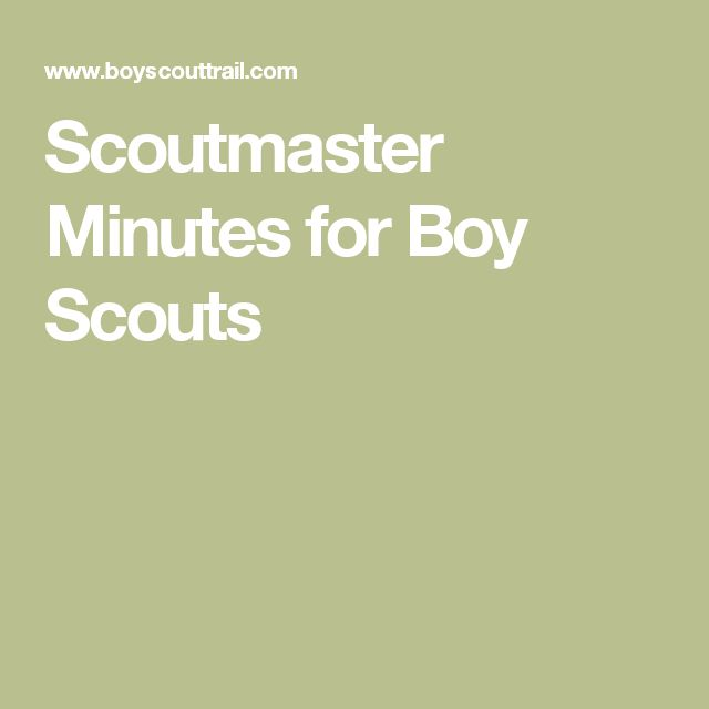 200 best scouts images on pinterest boy scouting girl scouts and scoutmaster minutes for boy scouts fandeluxe Gallery