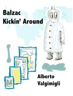 iTunes - Books - Balzac Kickin' Around by Alberto Valgimigli