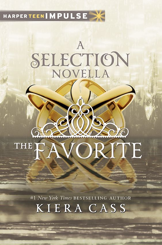 THE FAVORITE (Selection Novella) by Kiera Cass